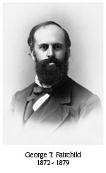 George T. Fairchild, 1872-1879