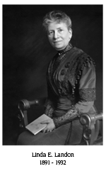 Linda E. Landon, 1891-1932