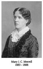 Mary J.C. Merrell, 1883-1888
