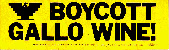 Boycott Gallo Wine! bumper sticker