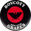 Boycott Non-UFW Grapes, red, black and white button