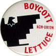 Boycott Non-Union Lettuce, white, black and red button