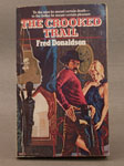 The Crooked Trail by Fred Donaldson