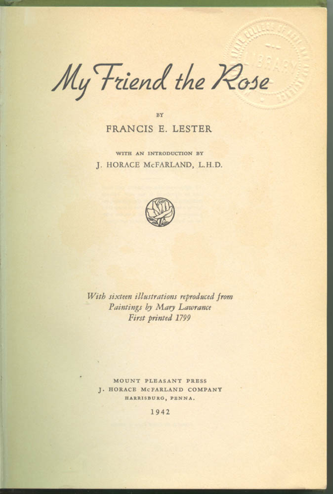 Title page of My Friend the Rose by Francis Edward Lester
