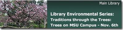 LEC: Beal Garden Tour: Traditions through the Trees: Trees on the MSU Campus