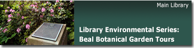 Library Environmental Series: Beal Botanical Garden Tours