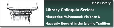 Colloquia Series: Misquoting Mohammed