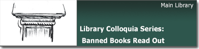 Library Colloquia Series: Banned Books Read Out