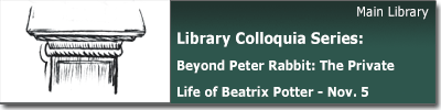 Library Colloquia Series: Beyond Peter Rabbit