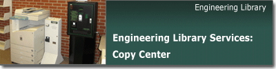 Engineering Library Copy Center