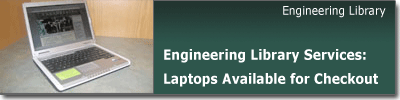 Engineering Library Laptops Available for Checkout