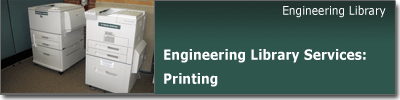 Engineering Library Printing Services