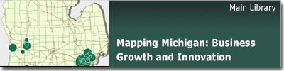 Mapping Michigan: Business Growth and Innovation