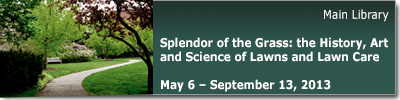 Splendor of the Grass: the History, Art and Science of Lawns and Lawn Care