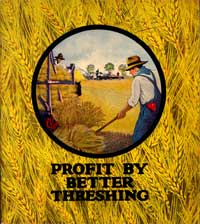 poster of farmer with pitchfork stating Profit By Better Threshing