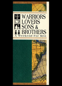 cover of flyer, Warriors, Lovers, Sons and Brothers; a Weekend for Men