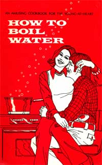 Cover of cookbook, How to Boil Water